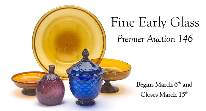 Fine Early Glass - Premier Auction 146